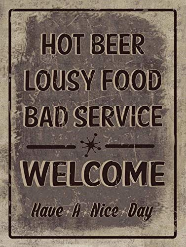 Fluse Welcome Hot Beer Lousy Food Bad Service Humor Rustic Vintage Metal Art Chic Retro Blechschild 8 x 12 Zoll Metallschilder -