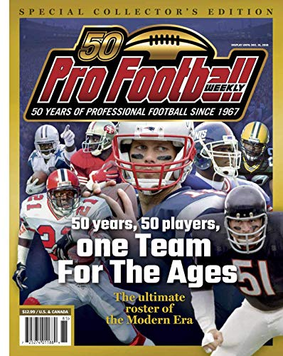 Pro Football Weekly's Team For The Ages: 50 Years of Professional Football Since 1967 (English Edition) por Hub Arkush