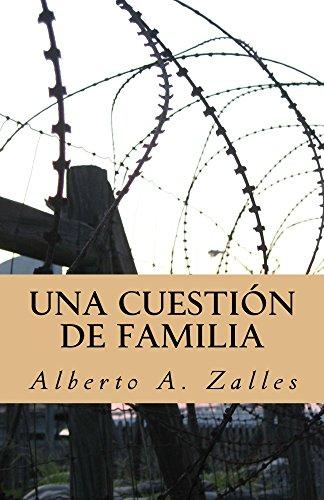 Una cuestión de familia (Novelas) por Alberto Zalles