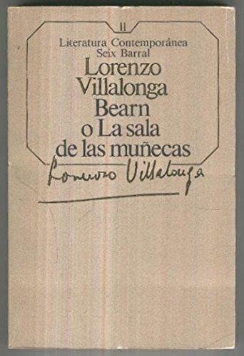 Literatura contemporanea numero 011: Bearn o la sala de las muñecas