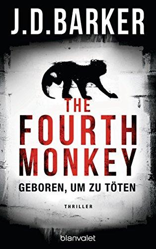 Buchseite und Rezensionen zu 'The Fourth Monkey' von J.D. Barker