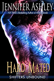 Hard Mated (Shifters Unbound) by [Ashley, Jennifer]