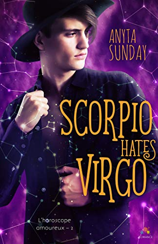 Scorpio Hates Virgo: L'horoscope amoureux, T2 par [Sunday, Anyta]