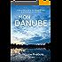 Mon Danube: A vélo le long du fleuve d'Europe