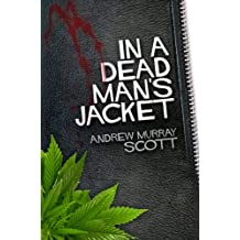 In A Dead Man's Jacket