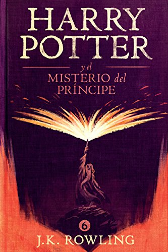 Harry Potter 6 y el misterio del príncipe: Amazon.es: J.K
