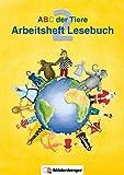 ABC der Tiere / ABC der Tiere 2 – Arbeitsheft zum Lesebuch, 2. Klasse: Erstausgabe