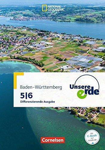 Unsere Erde - Differenzierende Ausgabe Baden-Württemberg: 5./6. Schuljahr - Schülerbuch