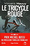 Le tricycle rouge | Hauuy, Vincent. Auteur