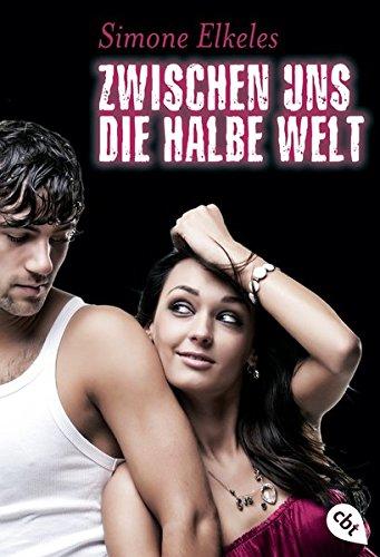 """Zwischen uns die halbe Welt: Sommerflirt 2 (Die """"Sommerflirt""""-Trilogie, Band 2)"""