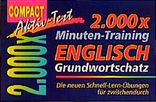 2000 x Minuten-Training, Englisch Grundwortschatz (Compact Aktiv-Test)