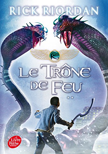 Kane Chronicles - Tome 2 - Le trne de feu