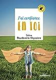 Telecharger Livres J ai confiance en toi (PDF,EPUB,MOBI) gratuits en Francaise