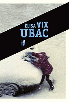 Ubac par [Vix, Elisa]