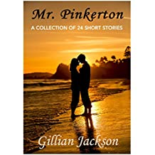 Mr. Pinkerton: A Collection of 24 Short Stories