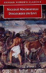 Discourses on Livy (Oxford World's Classics) by Niccolo Machiavelli (2003-08-28)