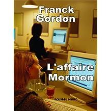 L'AFFAIRE MORMON: nouveau roman