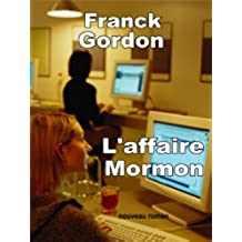 L'AFFAIRE MORMON: nouveau roman (French Edition)