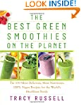 Best Green Smoothies on the Planet
