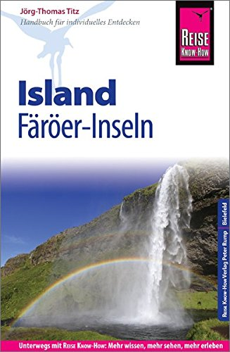 Reise Know-How Reiseführer Island und Färöer-Inseln