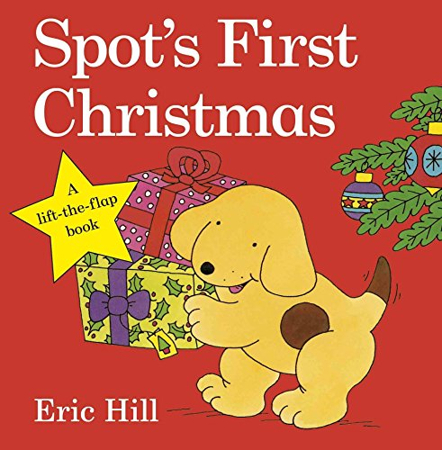 Spot's First Christmas por Hill Eric