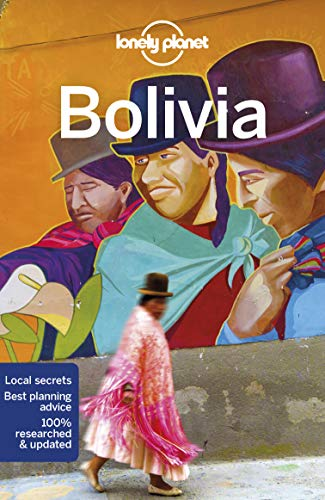 Bolivia (Lonely Planet Travel Guide)