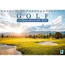 Golf: Golfparadiese der Welt (Tischkalender 2015 DIN A5 quer): Wie gemalt – Golf- und Landschaftsarchitektur (Monatskalender, 14 Seiten)