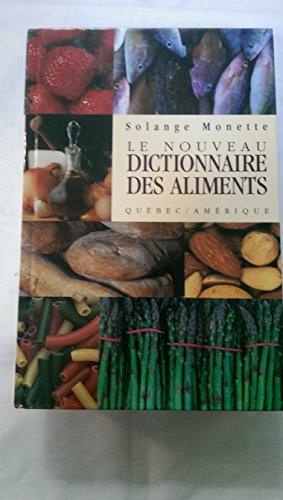 Nouveau Dictionnaire des Aliments par From n/a