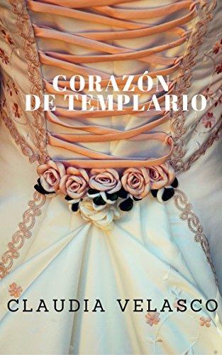 Descargar Libro CORAZÓN DE TEMPLARIO de Claudia Velasco