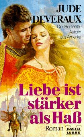 Liebe ist stärker als Hass (Historische Liebesromane. Bastei Lübbe Taschenbücher)