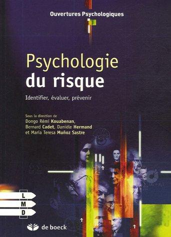 Psychologie du risque : Identifier, évaluer, prévenir