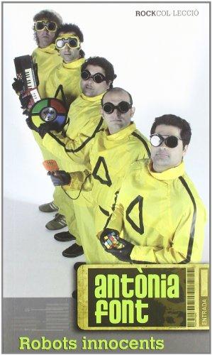 Antònia Font: Robots innocents (Rockcol·lecció)