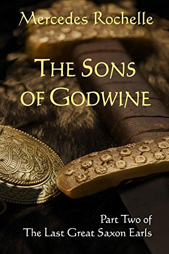 ebook: The Sons of Godwine: Part Two of The Last Great Saxon Earls (B01CPPBRC2)