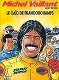Michel Vaillant, tome 51 - Le caïd de Francorchamps