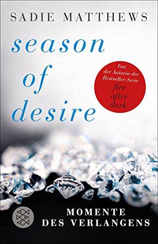 Buchseite und Rezensionen zu 'Season of Desire - Band 1: Momente des Verlangens' von Sadie Matthews