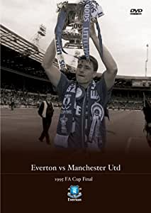 1995 FA Cup Final Everton v Manchester United [DVD]