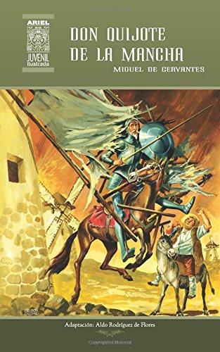 Don Quijote de la Mancha: Volume 17 (Ariel Juvenil Ilustrada)