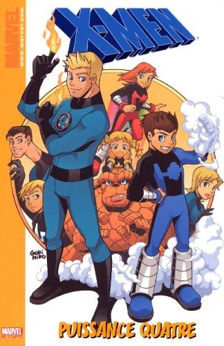 X-Men, Tome 2 : Puissance quatre