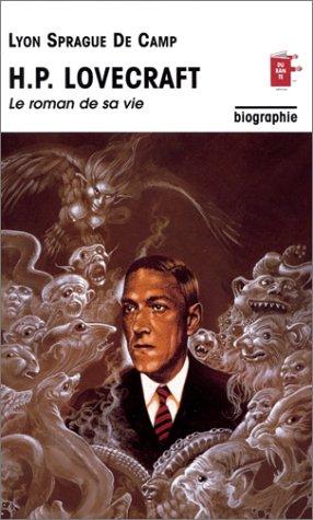 H.P. Lovecraft : Le Roman de sa vie