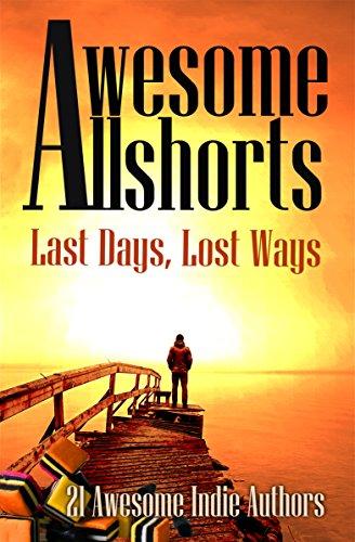 awesome-allshorts-last-days-lost-ways-english-edition
