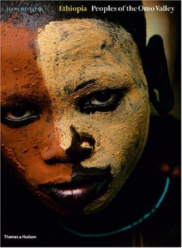 Ethiopia: Peoples of the Omo Valley: WITH Custom and Ceremony AND Face and Body Decoration v. 1-2 por Hans Silvester