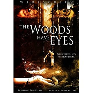 The Woods Have Eyes by Frank Adonis