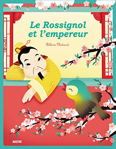 le rossignol de l'empereur (coll. les p'tits classiques) par Pascal Brissy