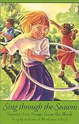 Sing Through the Seasons: Seventy-three Songs for Children