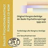Basler Psychotherapietage Kongress, 1 CD-ROM Original Kongressbeiträge der Basler Psychotherapietage 1995-2001. Für Windows 95/98/2000/NT. Textbeiträge aller Kongress-Vorträge u. Live-Tonaufnahmen -