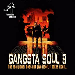 Gangsta Soul : The Real Power /Vol.9