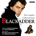 Blackadder: The Complete Collected Se...