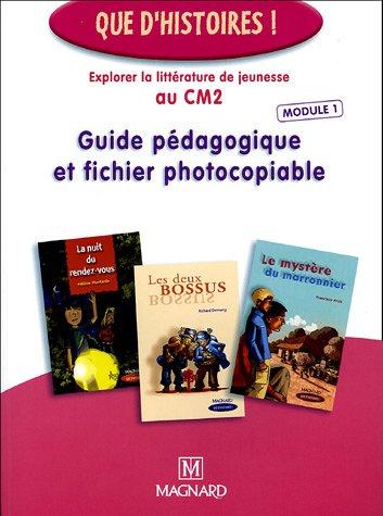 Explorer la littérature de jeunesse au CM2 : Guide pédagogique et fichier photocopiable