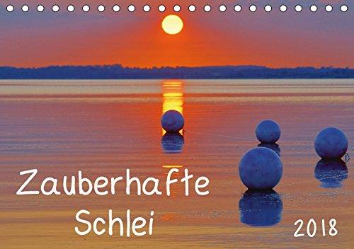 Zauberhafte Schlei (Tischkalender 2018 DIN A5 quer): Stimmungsvolle Fotografien von Deutschlands einzigem Fjord (Monatskalender, 14 Seiten ) (CALVENDO Natur) [Kalender] [Apr 01, 2017] Goldhamer, Karl