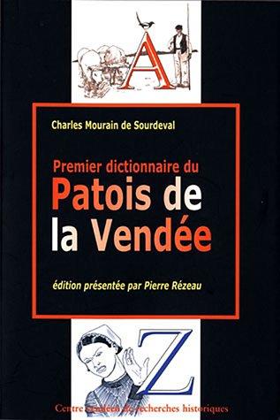 Premier Dictionnaire du patois de la Vendée